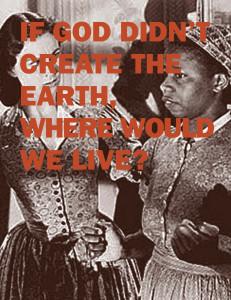 I God Didn't Create the Earth